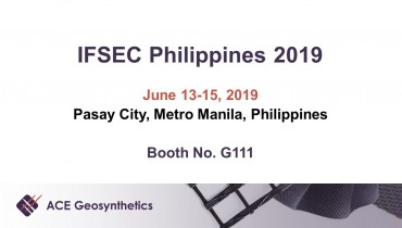 Meet ACE Geosynthetics at IFSEC 2019 in Metro Manila, Philippines!