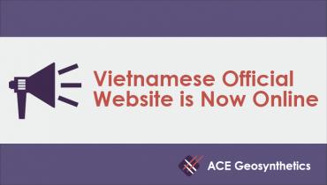 ACE Geosynthetics Vietnamese Official Website is Now Online